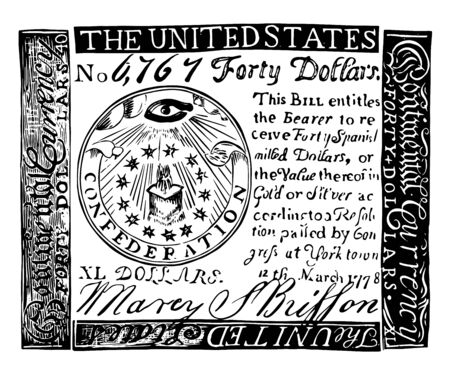 This is an image of Facsimile of Counterfeit Continental Bill. Paper currency issued by after the Revolutionary War began in 1775, vintage line drawing or engraving illustration.