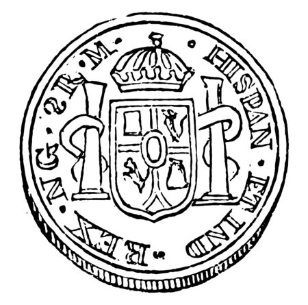 This picture is of Spanish coin. There are two pillars and upper side are crown. It coin size 34.9mm diameter, vintage line drawing or engraving illustration.