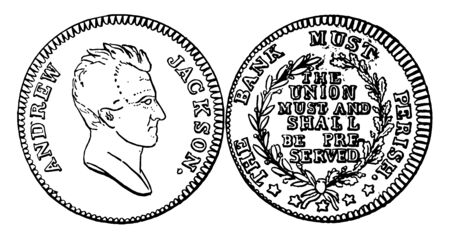 The picture showing a Copper Hard Times Token US coin. Backwards is the close-up image of Andrew Jackson. Reverse had branches and encircled by the inscription, vintage line drawing or engraving illustration.