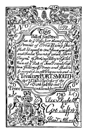 It is Six Pence Bill New Hampshire currency from 1742. Image is the Coat of Arms of Great Britain on the upper part of the bill, vintage line drawing or engraving illustration. Ilustrace