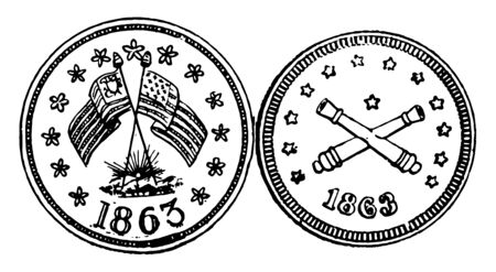 A picture showing a war token 1863. There are two crossed flags on one side of the coin and another side two crossed cannon. This is a U.S. currency, vintage line drawing or engraving illustration.