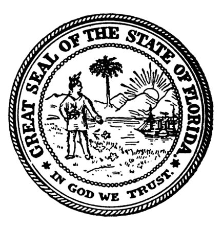 The Great Seal of the State of Florida. The image shows sprinkling flowers, a man standing, palm tree, a steamboat, and sunshine, outer circle reads GREAT SEAL OF THE STATE OF FLORIDA, vintage line drawing or engraving illustration