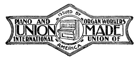 This illustration represents The Union Label for piano and organ workers, vintage line drawing or engraving illustration. Reklamní fotografie - 133404687