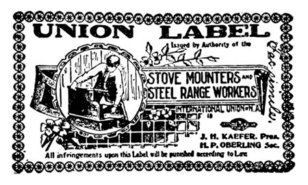 This illustration represents The Union Label for Stove and Range workers, vintage line drawing or engraving illustration.