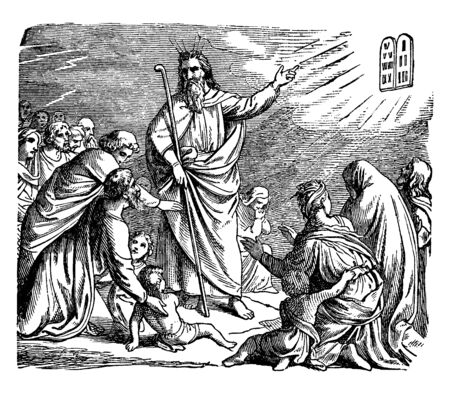 The children of Israel came to near Moses and then Moses revealed the Ten Commandments to them, vintage line drawing or engraving illustration.