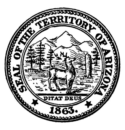 The Seal of the Territory of Arizona, 1863. The image on the seal shows mountains, forests, and a deer. Underneath is Arizonas state motto, Ditat Deus, meaning God enriches., vintage line drawing or engraving illustration Illustration