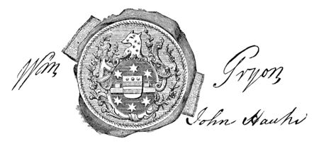 The seal and signature of William Tryon, ther is wolf face on seal, covering flowers from side, William Tryon also known as The Wolf of North Carolina, He was governor of New york, vintage line drawing or engraving illustration