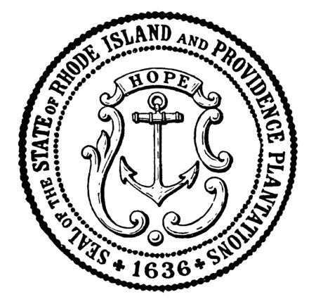 The Seal of the State of Rhode Island and Providence Plantations, 1636, this circle shape seal has boat anchor, HOPE is written on top of seal,vintage line drawing or engraving illustration  向量圖像