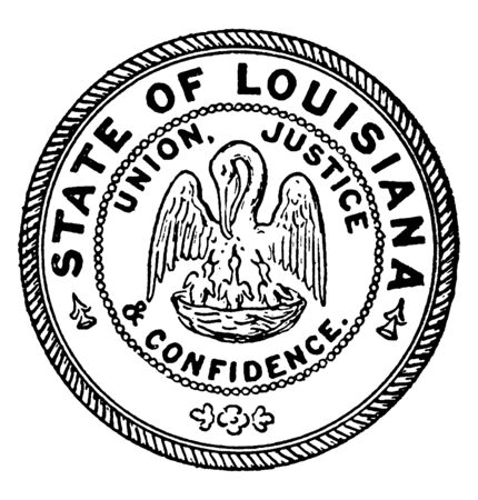 The seal of the state of Louisiana. The seal shows a pelican in her piety, feeding her young with her own blood, this image is surrounded with the state motto Union, justice, and confidence, vintage line drawing or engraving illustration
