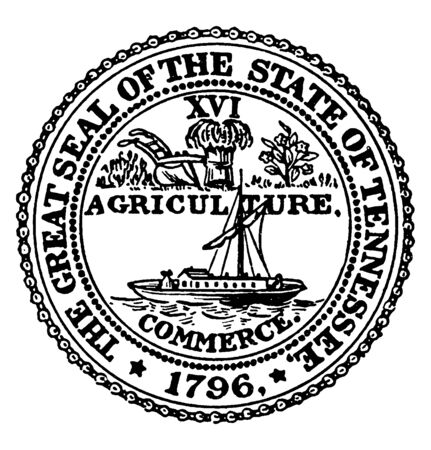 The Great Seal of the State of Tennessee, this circle shape seal has plow, small plant, sheaf and boat on sea, COMMERCE AND AGRICULTURE is written on seal, vintage line drawing or engraving illustration