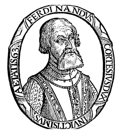 Hernn Corts, 1485-1547, he was a Spanish conquistador who conquered Mexico for Spain, he was also first and third governor of New Spain, vintage line drawing or engraving illustration