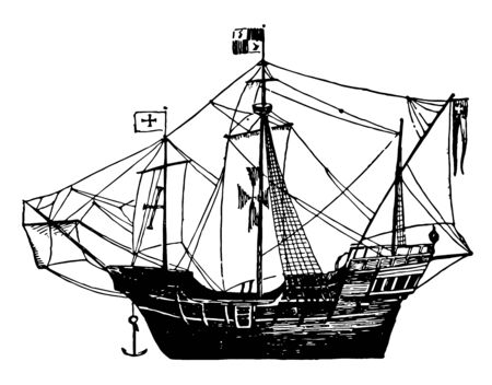 "This is Columbus' flag of ship, the ""Santa Maria. ""This is a diagram of Columbus ship, vintage line drawing or engraving illustration."