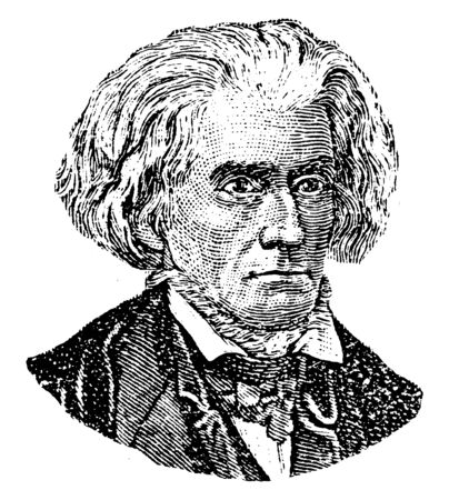 John Caldwell Calhoun, 1782-1850, he was an American statesman and political theorist from South Carolina, and seventh vice president of the United States from 1825 to 1832, vintage line drawing or engraving illustration