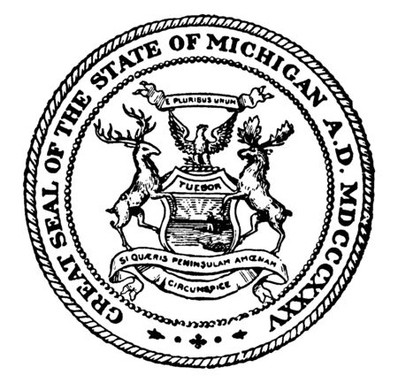 The Great Seal of the State of Michigan, this seal shows an elk and a moose, in center sun rises over a lake, a man standing with a gun, and bald eagle, vintage line drawing or engraving illustration
