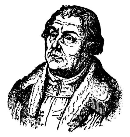 Martin Luther, 1483-1546, he was a German professor of theology, composer, priest, monk, and a seminal figure in the protestant reformation, vintage line drawing or engraving illustration