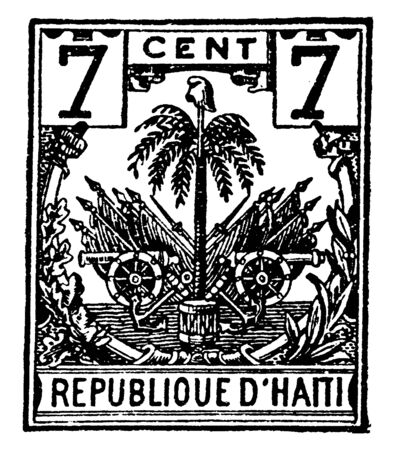 Hayti 7 Cent Stamp in 1893 which is a Caribbean country which occupies the western part of the island of Hispaniola, vintage line drawing or engraving illustration. Ilustração