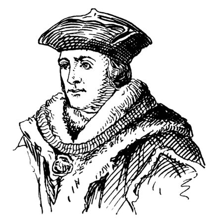 Sir Thomas More, 1478-1535, he was an English lawyer, social philosopher, author, statesman and noted Renaissance humanist, vintage line drawing or engraving illustration Ilustração Vetorial