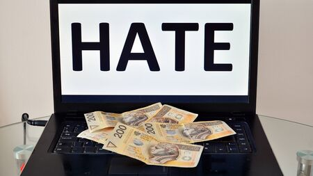 Money for hate online. Passion, emotion feeling hate in net. Concept.