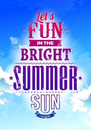 věta: Letní typografie na modré obloze Umožňuje zábavu v jasné letní slunce fráze Vektorové ilustrace Ilustrace