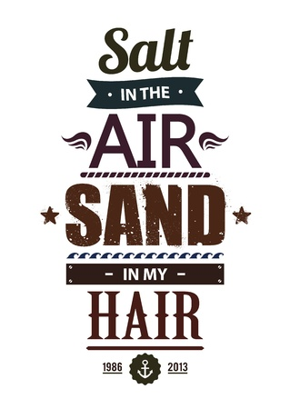 Summer typography. Popular summer quote 'Salt in the air. Sand in my hair' illustration. Stock Vector - 20240288
