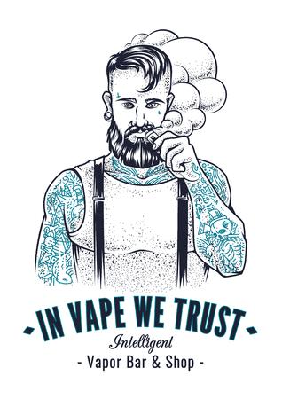 Vector kunst van brutale hipster met tatoeages maken vape wolk met e-sigaret. Monochrome vector illustratie met typografie In Vape We Trust. Placard ontwerp voor damp winkel.