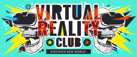 Virtual Reality Flyer with Skulls in VR glasses. Bright pop art design with abstract elements and skulls.