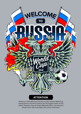 Welcome to Russia vector illustration. Russian national symbol two-headed eagle with football fan attributes: fire, ball and flags. Soccer fan emblem.
