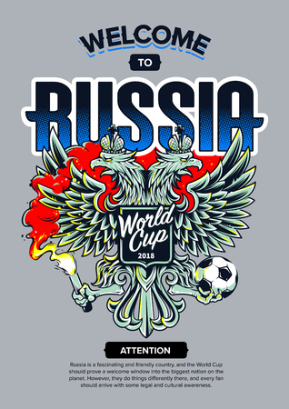 Welcome to Russia vector illustration. Russian national symbol two-headed eagle with football fan attributes: fire and ball. Soccer fan emblem.