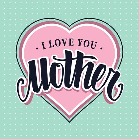 Words I Love You Mother retro style lettering on heart shape. Vector art. Reklamní fotografie - 124771168
