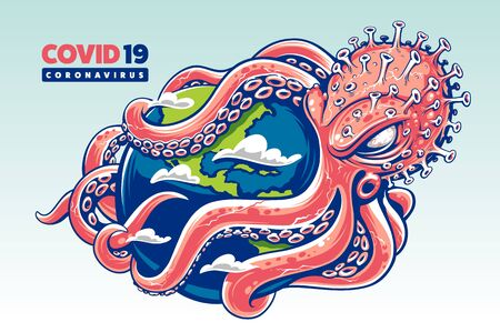 Coronavirus in the form of octopus envelops with its tentacles the globe. Vector illustration.