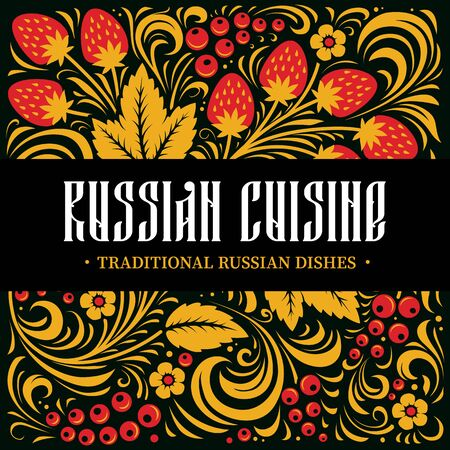 Russian Cuisine Design Template with traditional Russian ornament khokhloma: leaves, flowers and berries. Red, gold and black colors. Vector illustration. Vectores