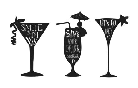 Set of cocktails. Vector phrase on black cocktail silhouette. Lettering for posters, cards design.