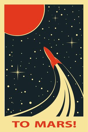 Space Poster. Stylized under the Old Soviet Space Propaganda. Rocket into space, to Mars Stockfoto - 149396369