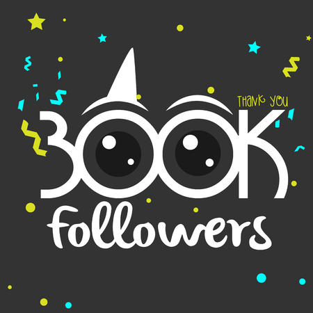300k followers vector illustration for Web user celebrates a large number of subscribers Ilustrace