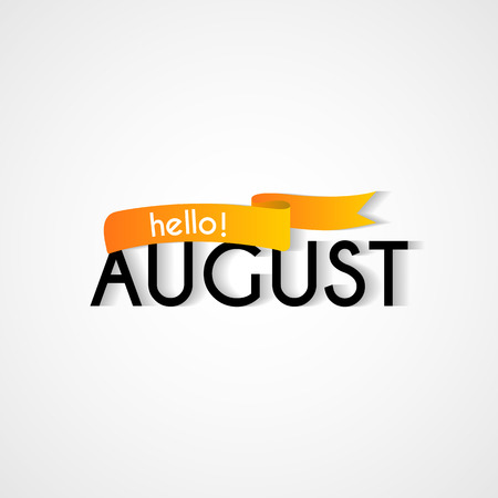 Vector greeting card illustration for any occasion. Hello August calligraphy illustration.
