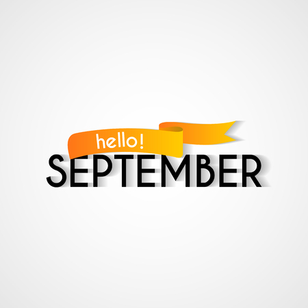 Vector greeting card illustration for any occasion. Hello September calligraphy on white background.