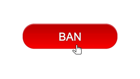 Ban web interface button clicked with mouse cursor, red color, disapproval, stock footage