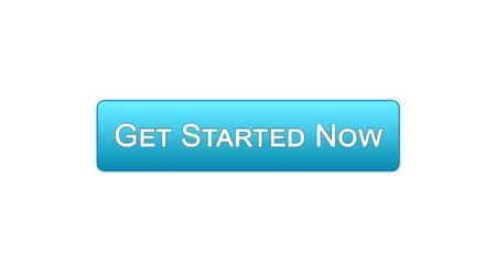 Beginnen Sie jetzt blaue Farbe des Netzschnittstellenknopfes, Geschäftsstrategie, Internet, Gesamtlänge auf Lager Standard-Bild