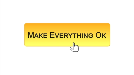 Make everything ok web interface button clicked with mouse cursor, orange color, stock footage