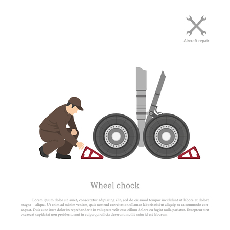 Repair and maintenance of aircraft. The mechanic puts a wheel chock for airplane. Vector illustration