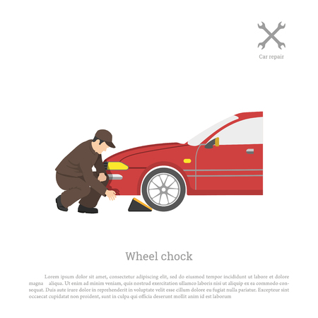 The mechanic sets chock for wheel. Car repair and maintenance. Vector illustration