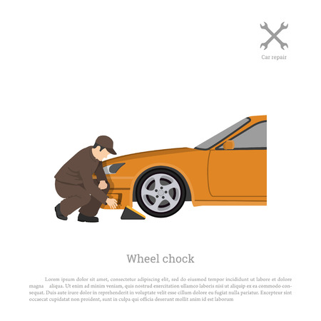 chock: The mechanic sets chock for wheel. Car repair and maintenance. Vehicle workshop. Auto services image. Vector illustration