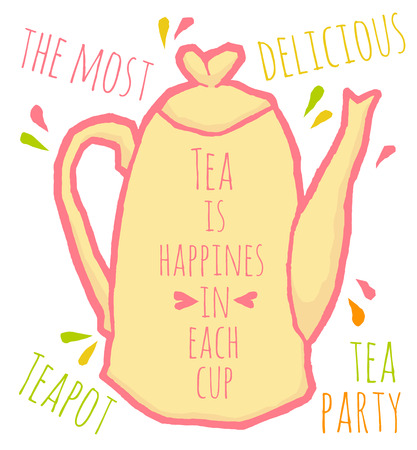 phrase: Vector teapot with a positive phrase. Retro hand drawing illustration.