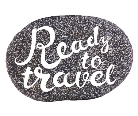 exclusive collection: Vector calligraphic inscription on sea pebbles background - READY TO TRAVEL - poster or greeting card - exclusive hand written vector lettering collection