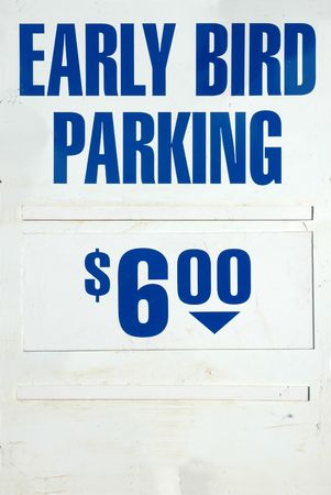 Weathered Early Bird Parking Sign With Blue Text Stock Photo - 7850054