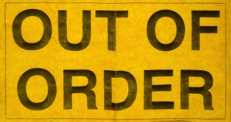 out of order: Grungy Out Of Order Sign