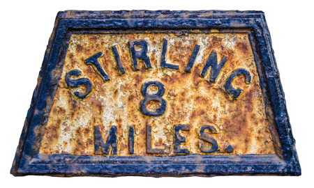 wallace: Old Fashioned Rusty Mile Marker For Stirling In Scotland