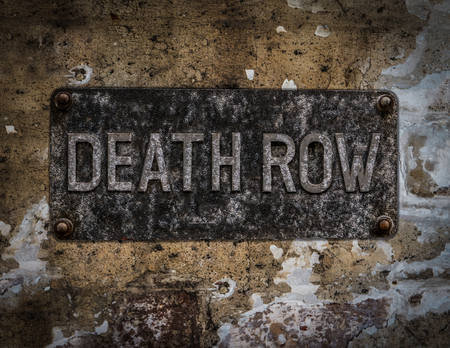 corporal: Grungy Death Row Sign At A Maximum Security Prison