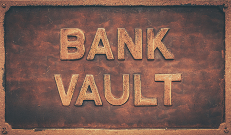 Grungy Old Retro Sign For A Bank Vault