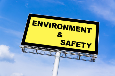 billboard background: Environment and safety sign billboard and clouds blue sky background